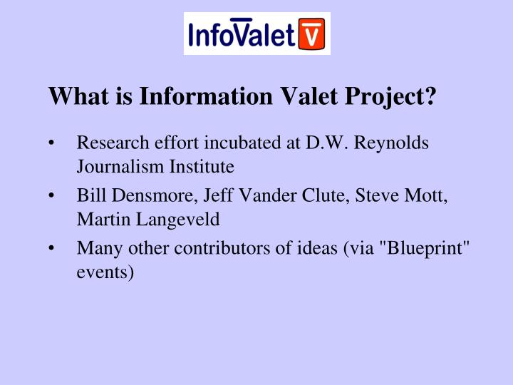 What is Information Valet Project?