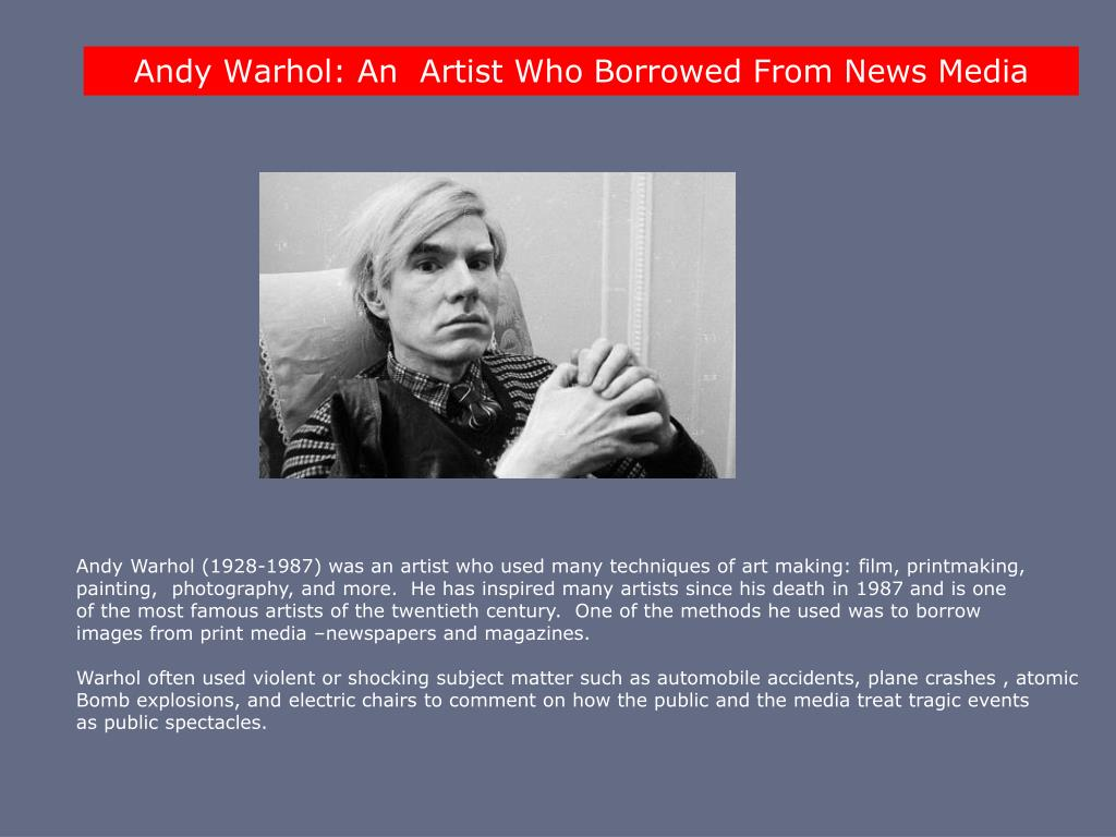 Andy Warhol: An  Artist Who
