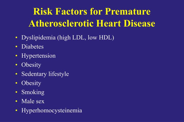 Risk Factors for Premature Atherosclerotic Heart Disease