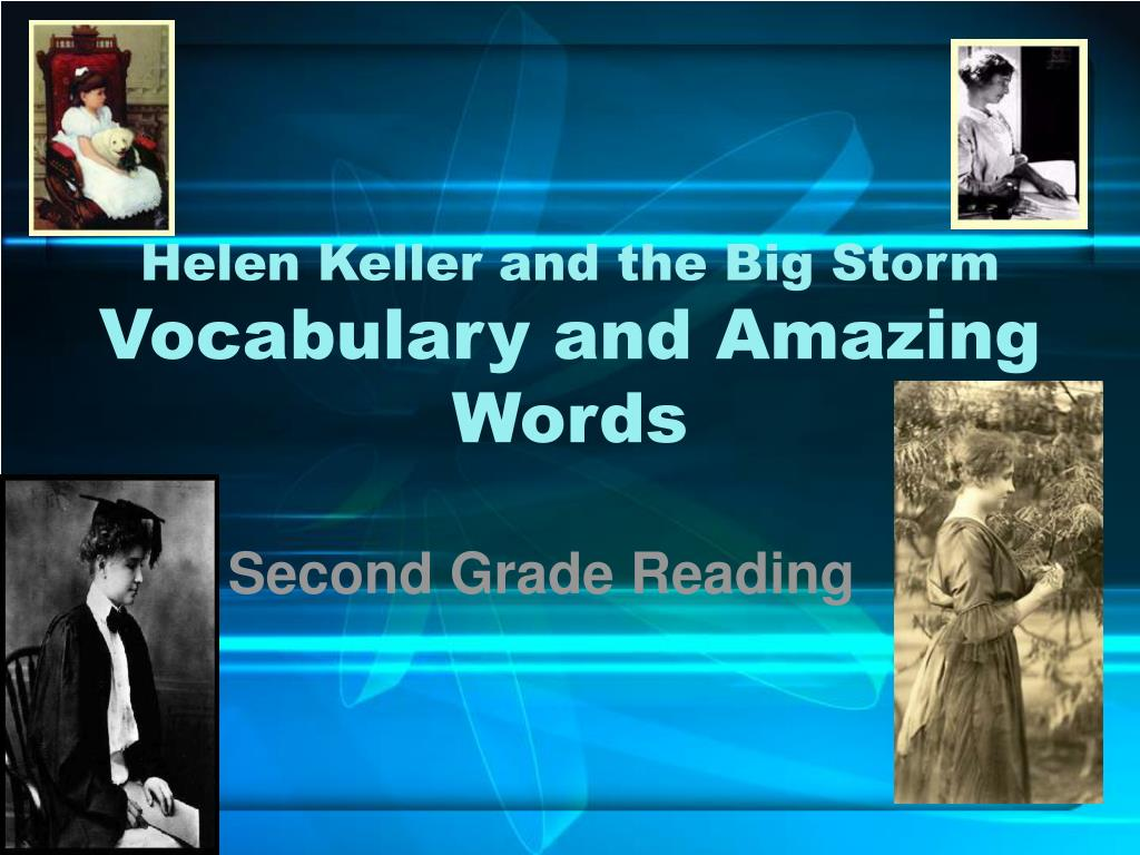 helen keller and the big storm vocabulary and amazing words l.
