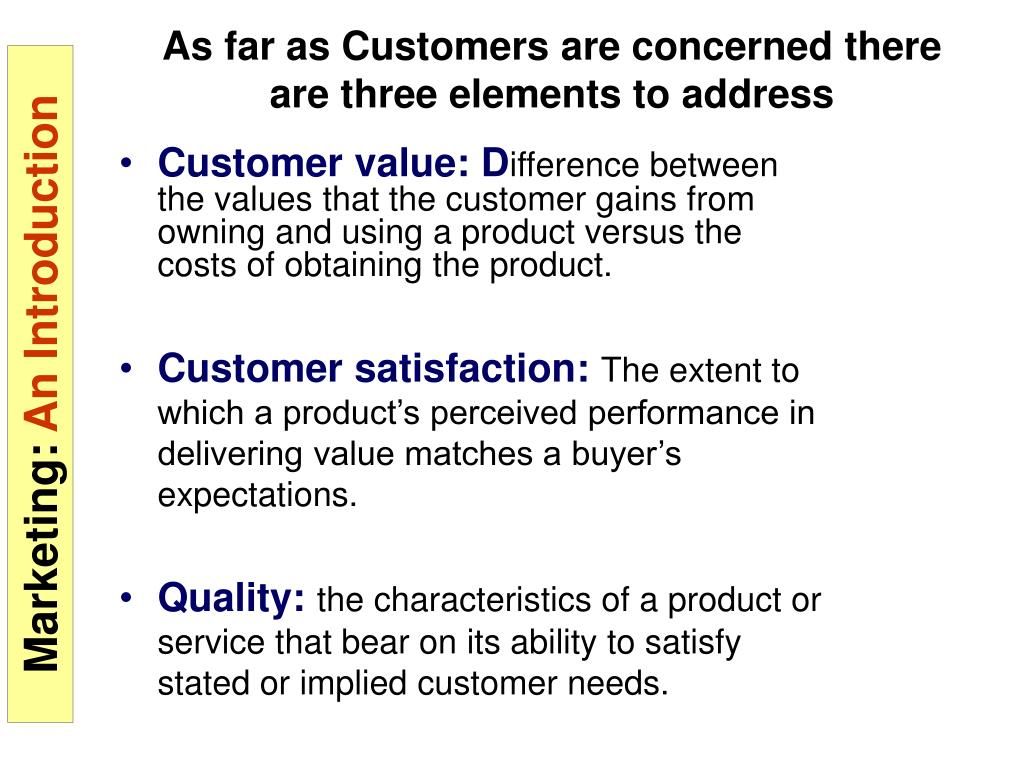 Customer value: D