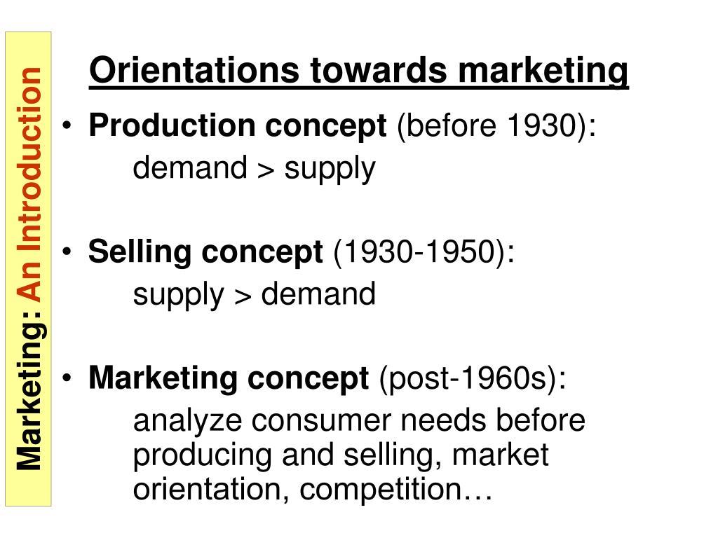 Orientations towards marketing