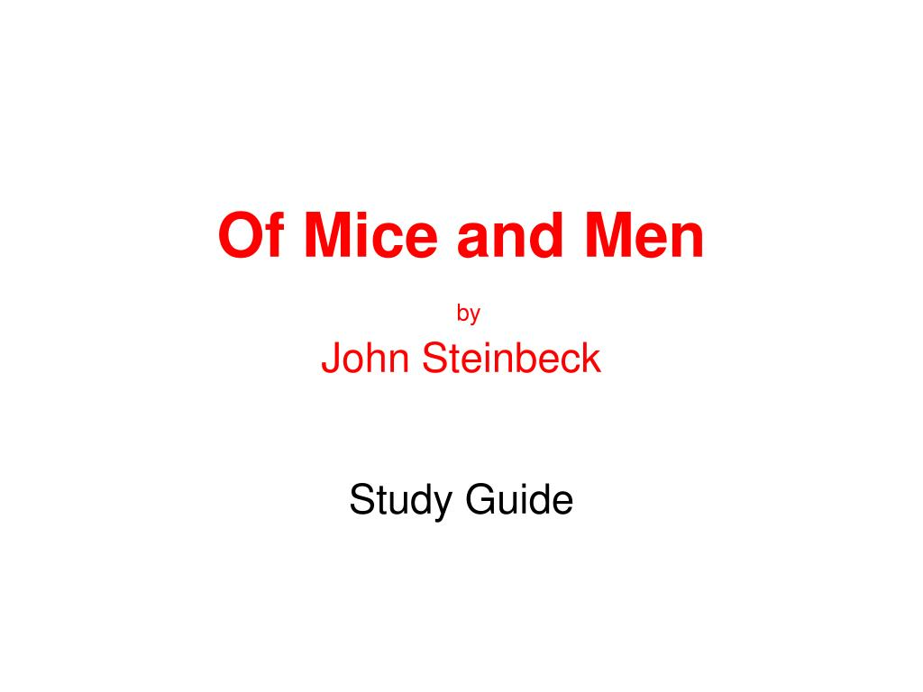 of mice and men by john steinbeck l.