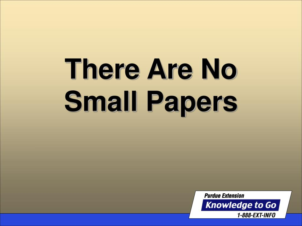 there are no small papers l.