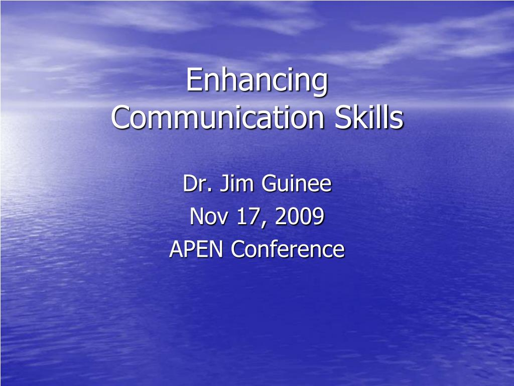 enhancing communication skills l.