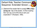 defiant kids teacher command sequence extended version cont10