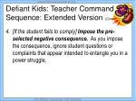 defiant kids teacher command sequence extended version cont11