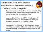 defiant kids what other effective communication strategies can i use14