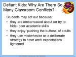 defiant kids why are there so many classroom conflicts
