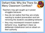 defiant kids why are there so many classroom conflicts5