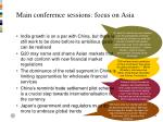 main conference sessions focus on asia