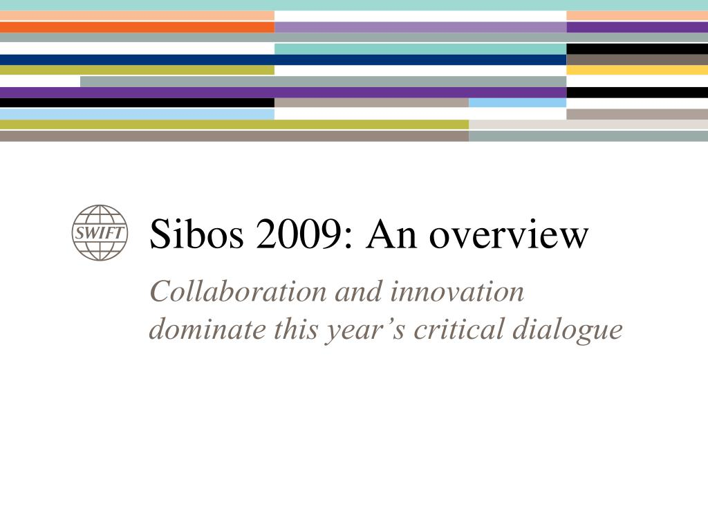 sibos 2009 an overview l.