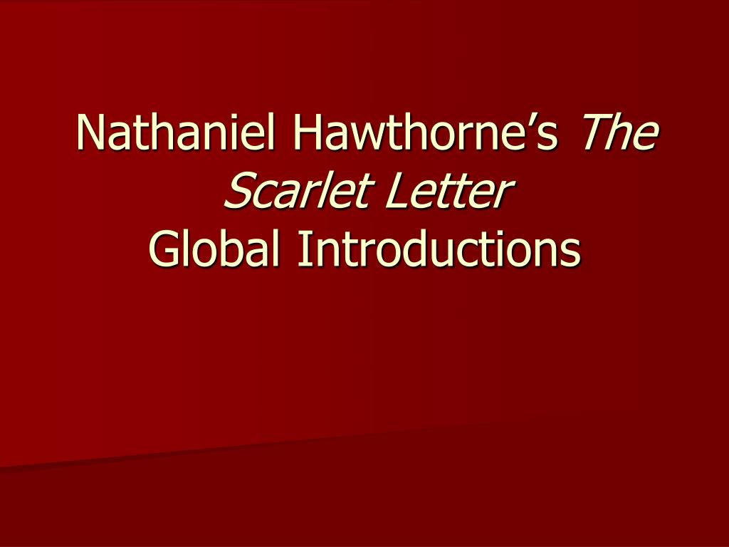 nathaniel hawthorne s the scarlet letter global introductions l.