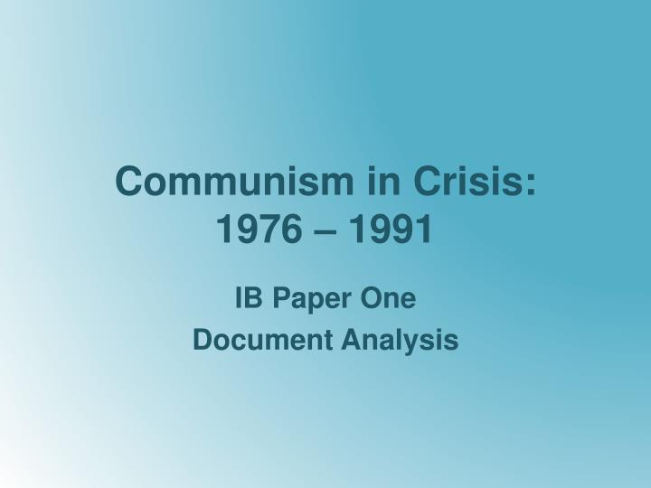communism in crisis 1976 1991 n.