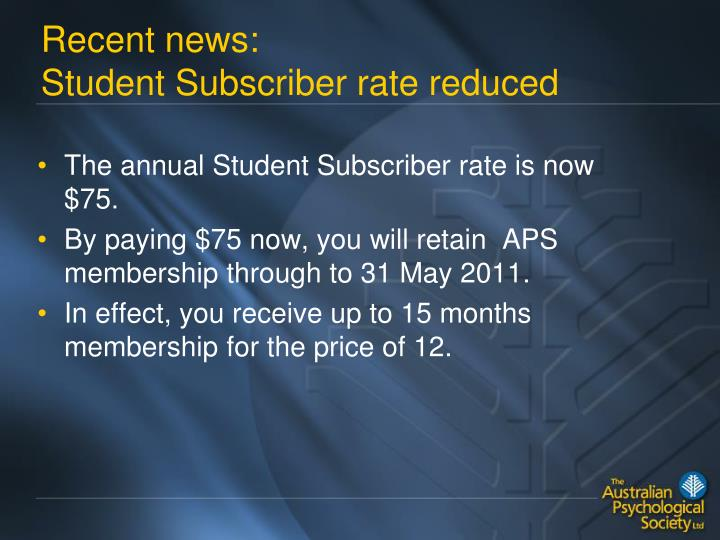 Recent news student subscriber rate reduced