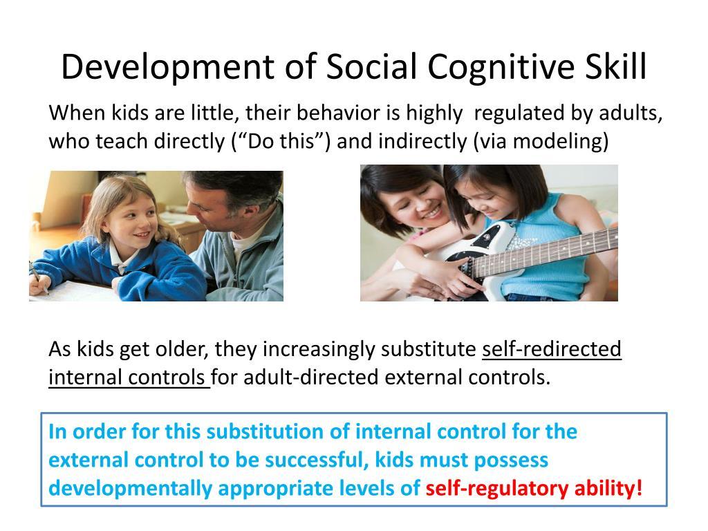Development of Social Cognitive Skill