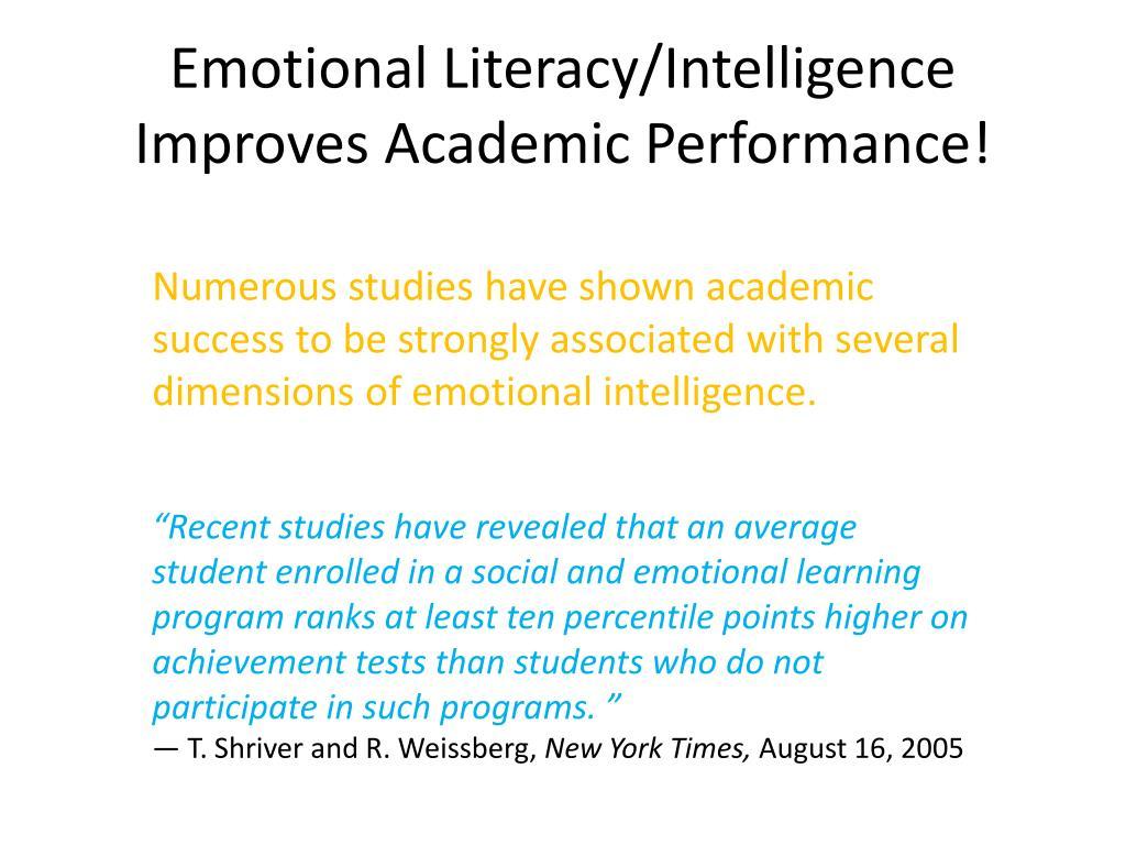 Emotional Literacy/Intelligence Improves Academic Performance!