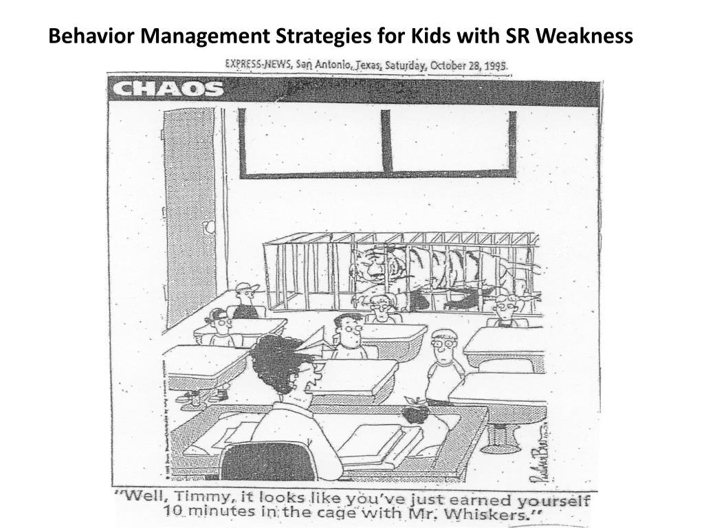 Behavior Management Strategies for Kids with SR Weakness