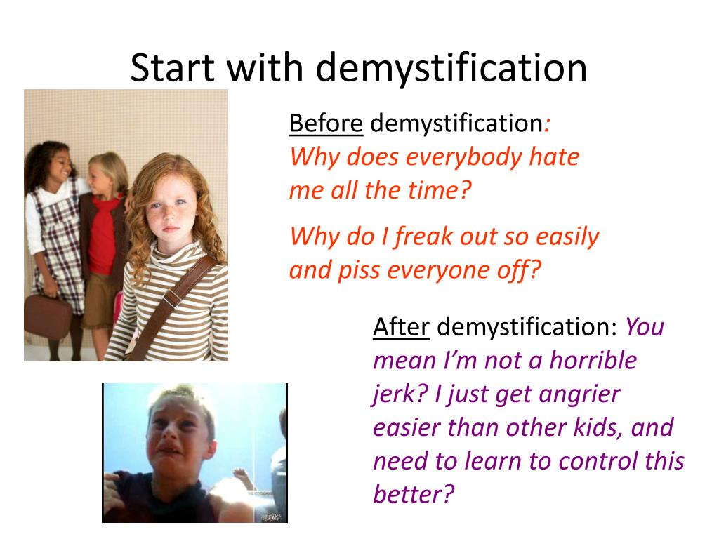 Start with demystification