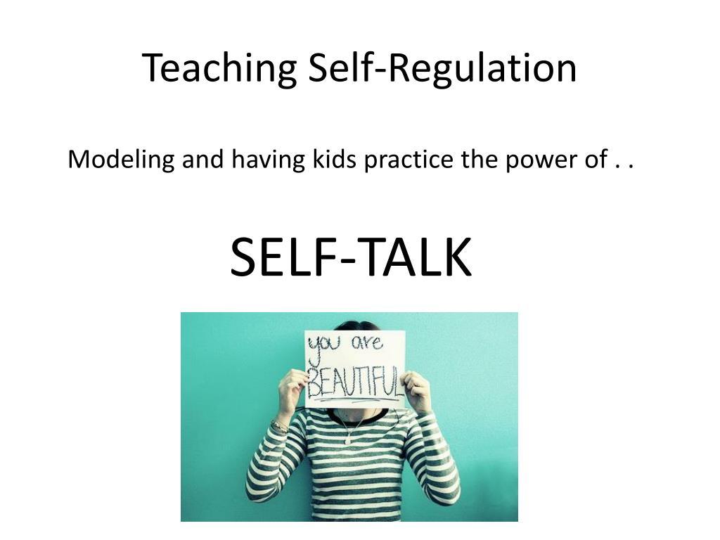 Teaching Self-Regulation