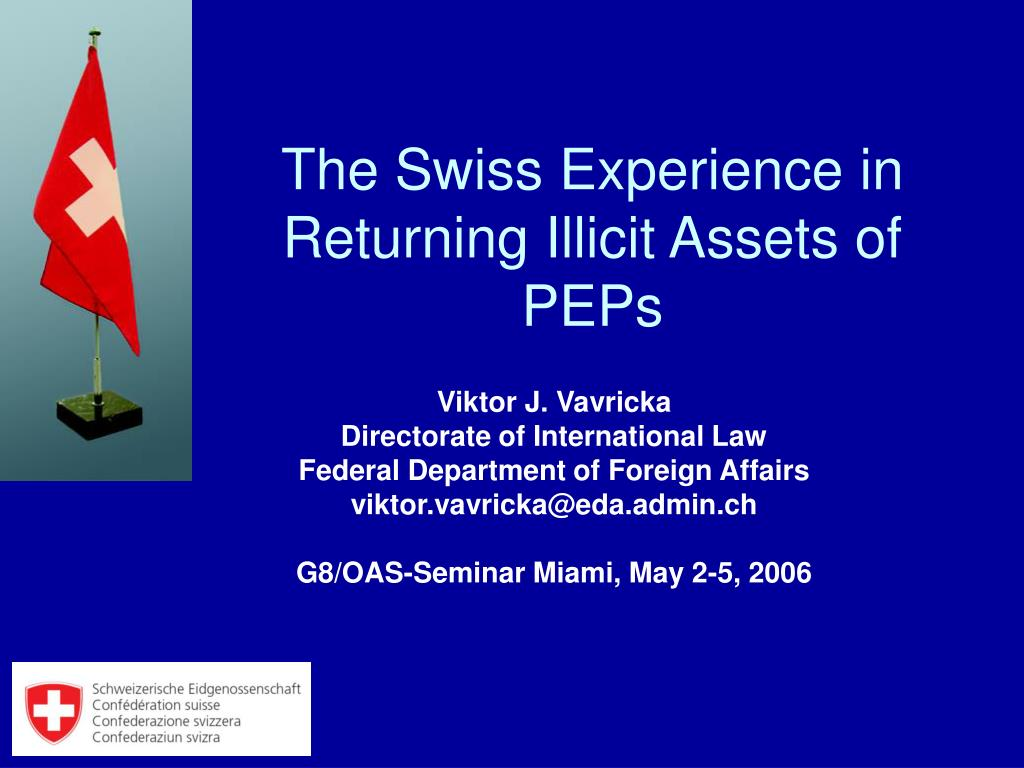 the swiss experience in returning illicit assets of peps l.