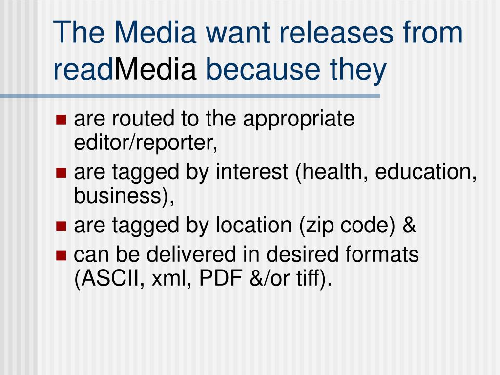 The Media want releases from