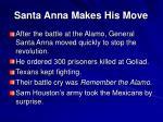 santa anna makes his move
