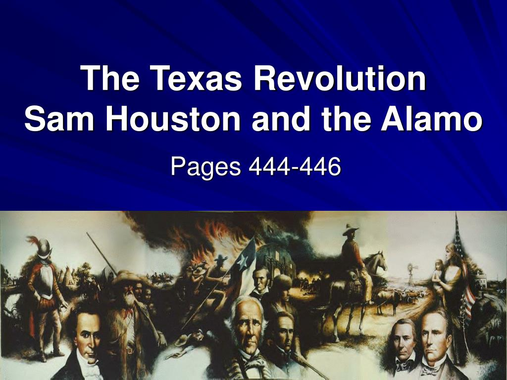the texas revolution sam houston and the alamo l.