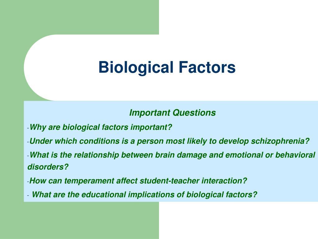 biological factors l.