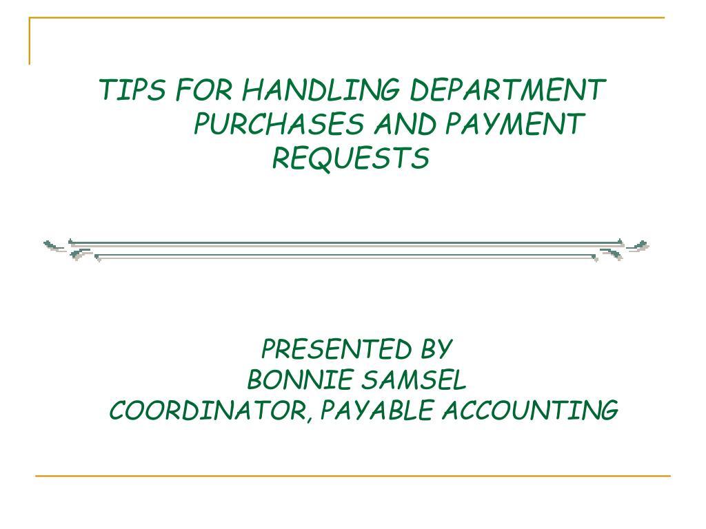 TIPS FOR HANDLING DEPARTMENT