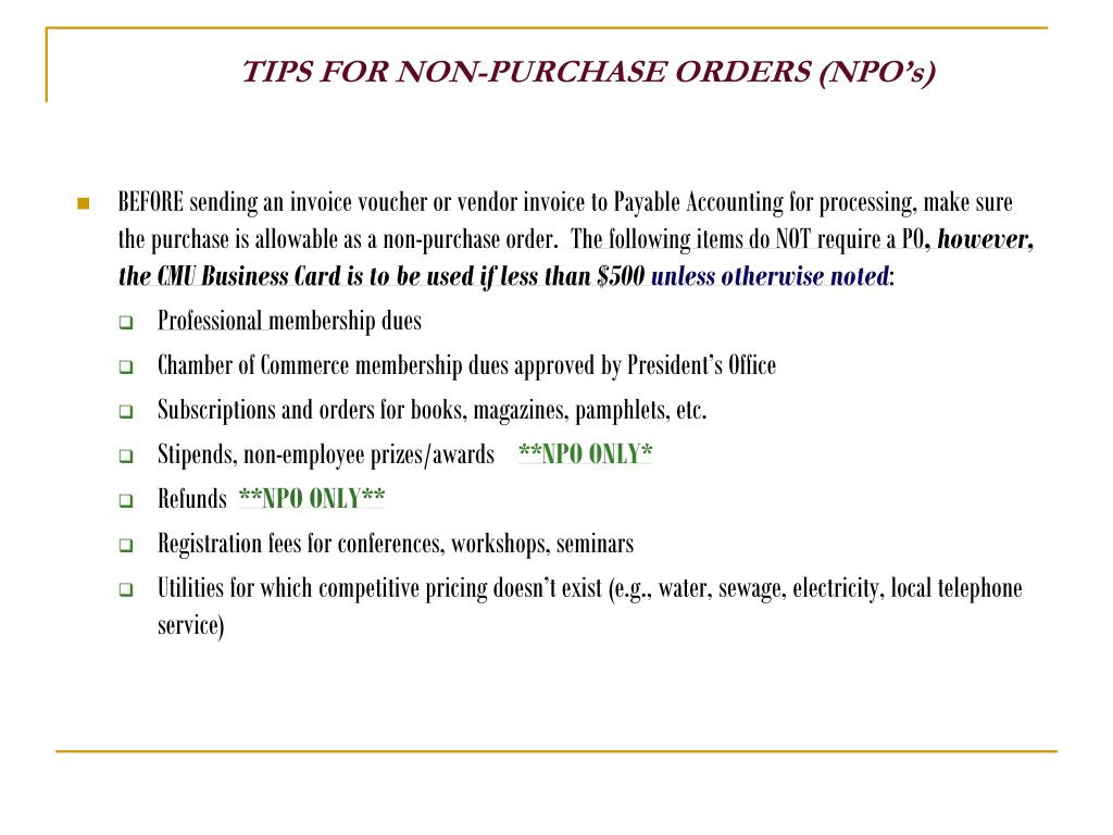 TIPS FOR NON-PURCHASE ORDERS (NPO's)