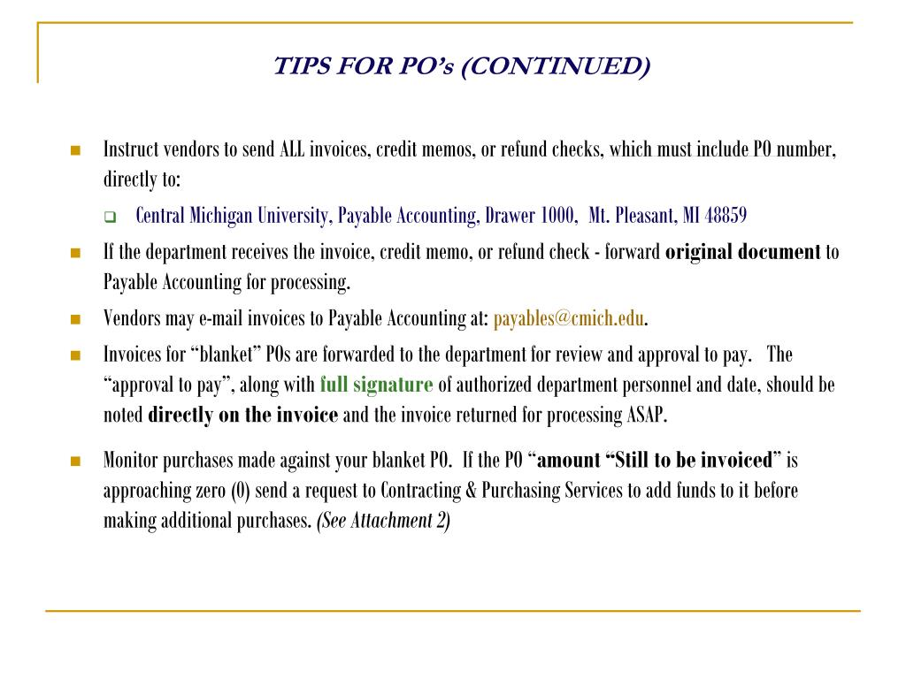 TIPS FOR PO's (CONTINUED)