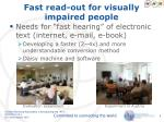 fast read out for visually impaired people