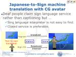 japanese to sign machine translation with cg avatar