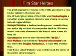 film star heroes