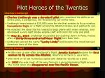 pilot heroes of the twenties