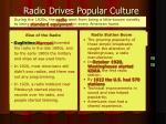 radio drives popular culture