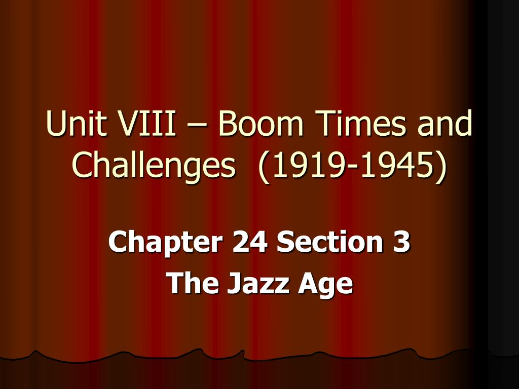 unit viii boom times and challenges 1919 1945 l.