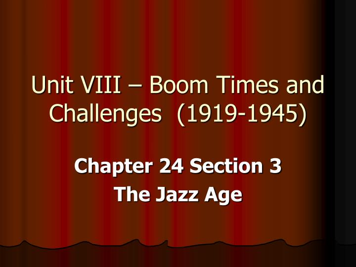 Unit viii boom times and challenges 1919 1945