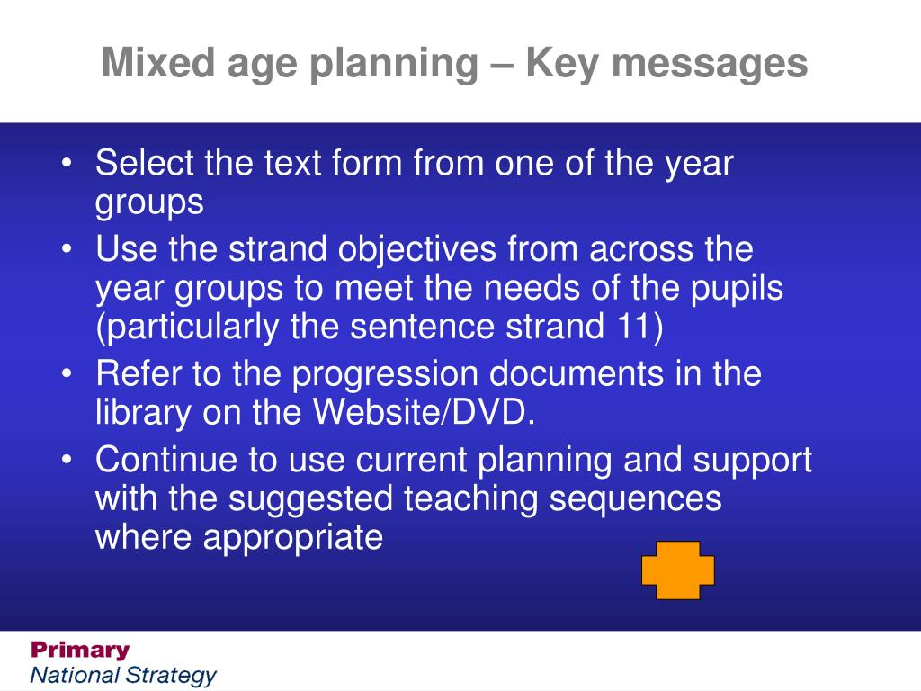 Mixed age planning – Key messages