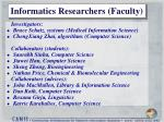 informatics researchers faculty