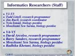 informatics researchers staff