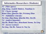informatics researchers students