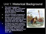 unit 1 historical background2