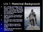 unit 1 historical background8