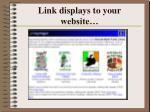 link displays to your website