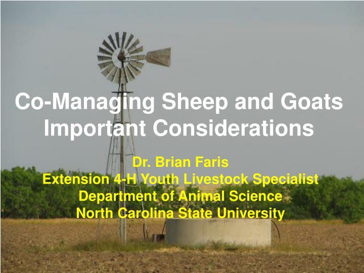 Co managing sheep and goats important considerations