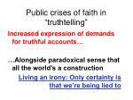 public crises of faith in truthtelling