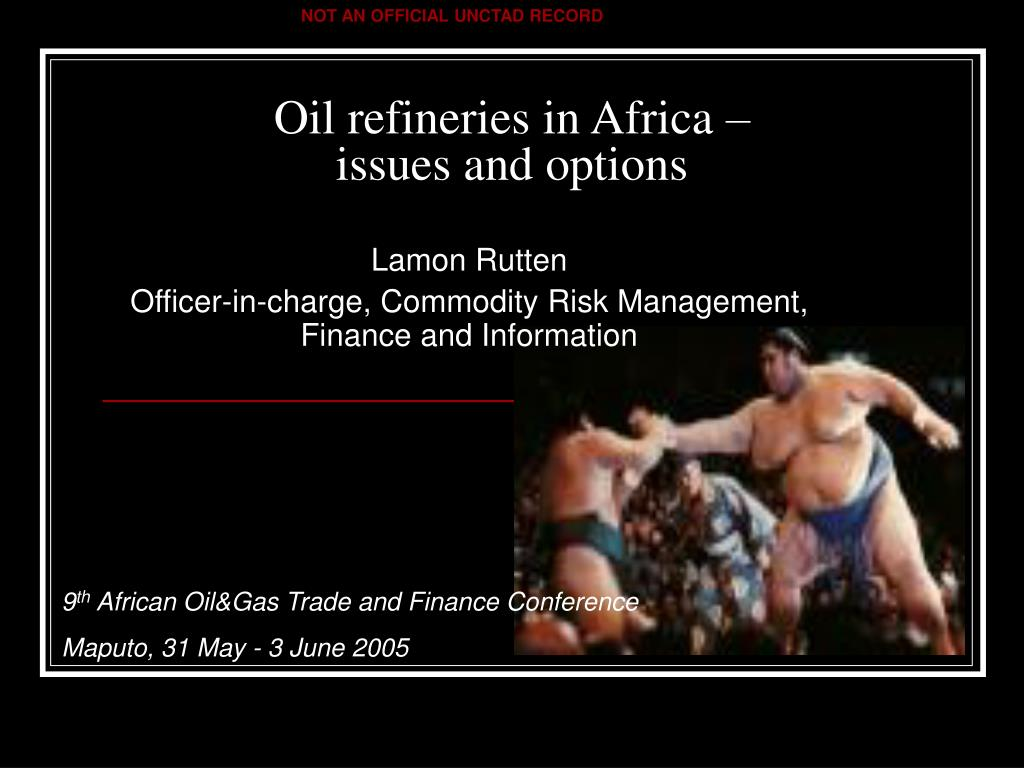 oil refineries in africa issues and options l.