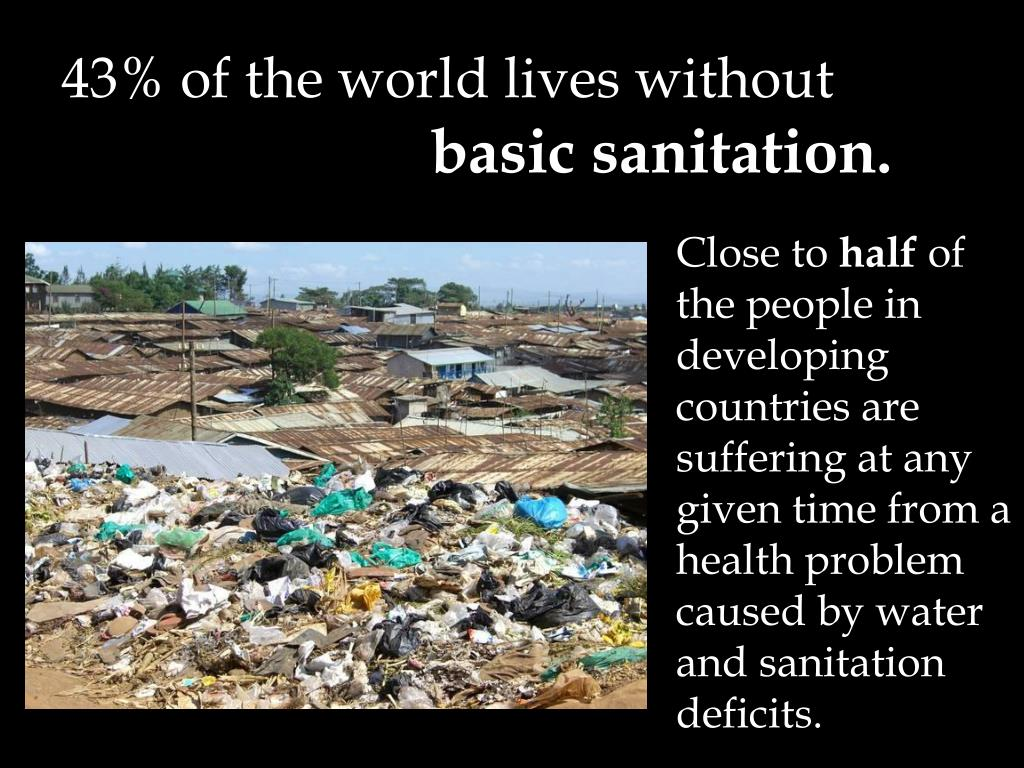 43% of the world lives without